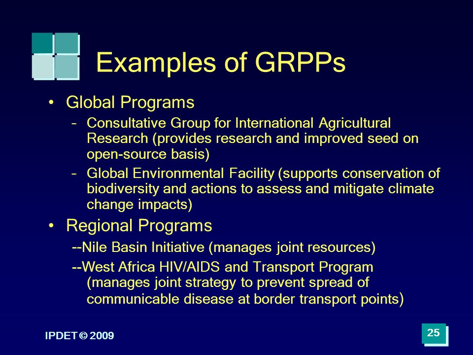 Examples of GRPPs Global Programs Regional Programs