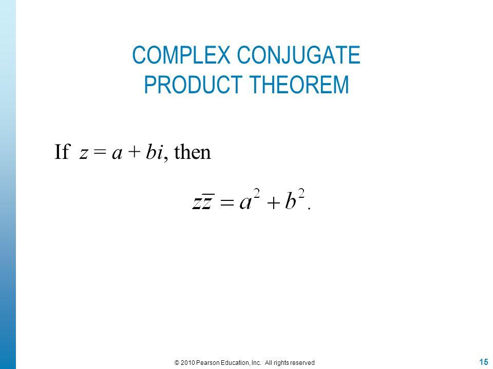 COMPLEX CONJUGATE PRODUCT THEOREM