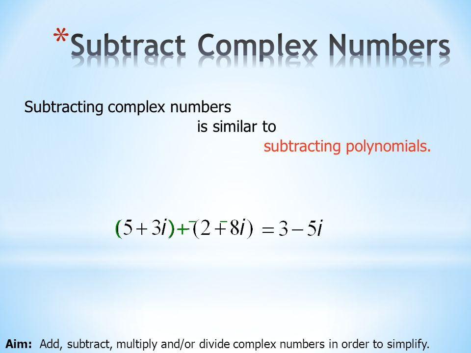 Subtract Complex Numbers