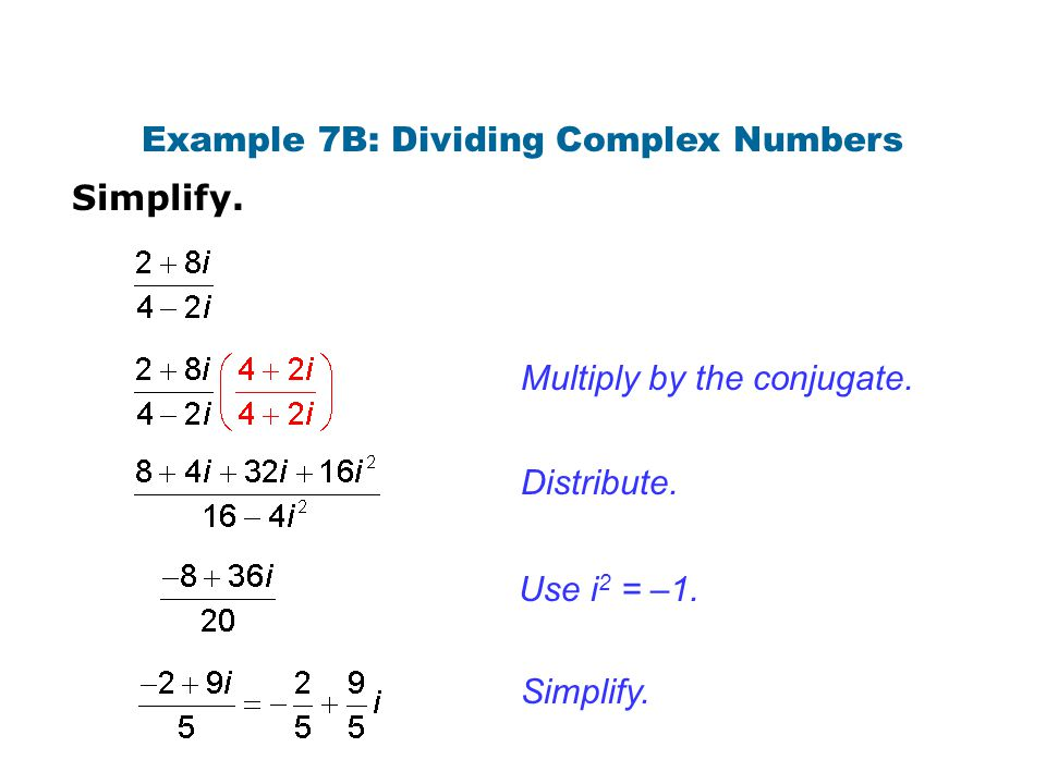 Example 7B: Dividing Complex Numbers