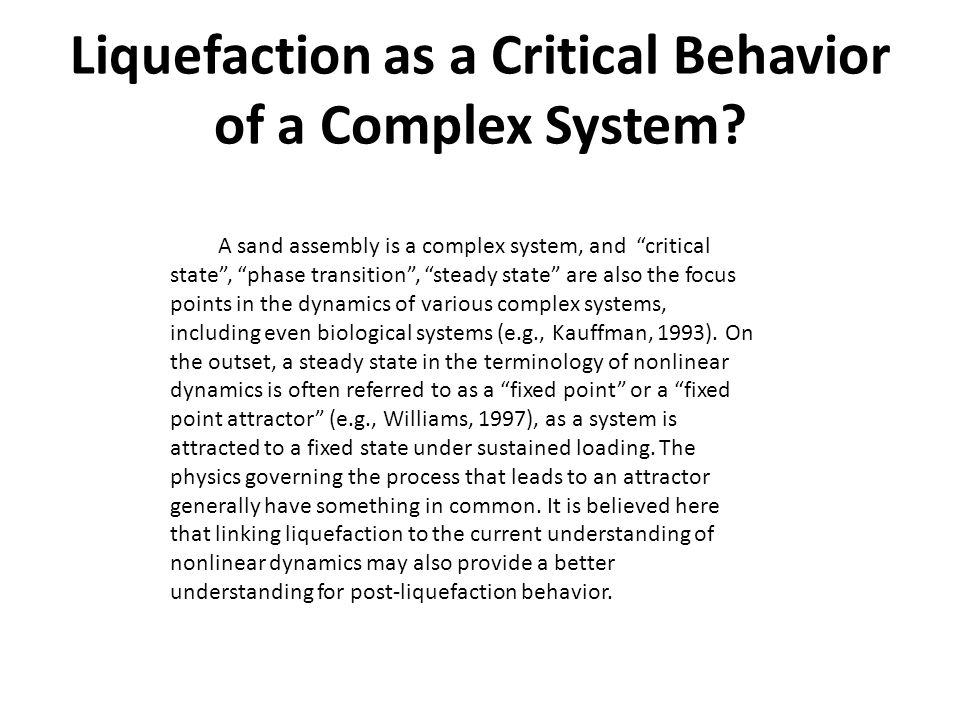 Liquefaction as a Critical Behavior of a Complex System