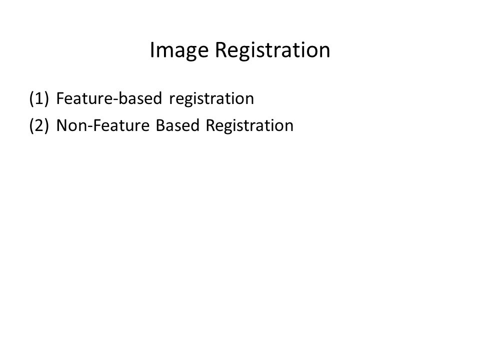 Image Registration Feature-based registration
