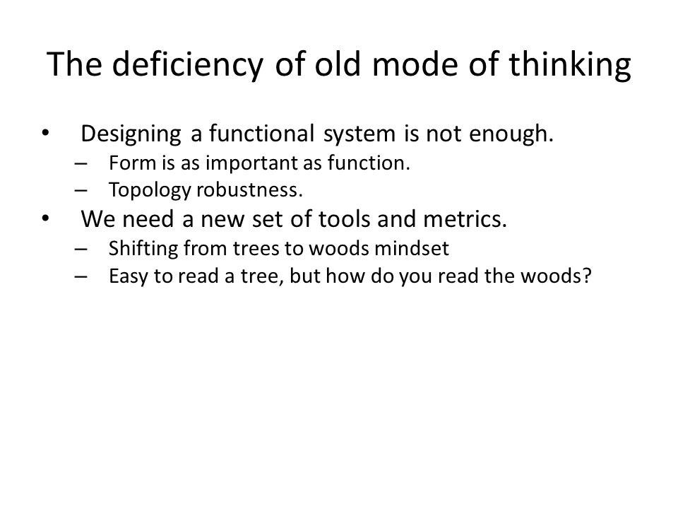 The deficiency of old mode of thinking