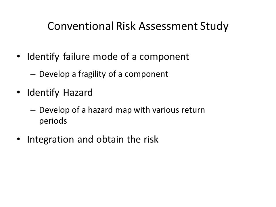 Conventional Risk Assessment Study