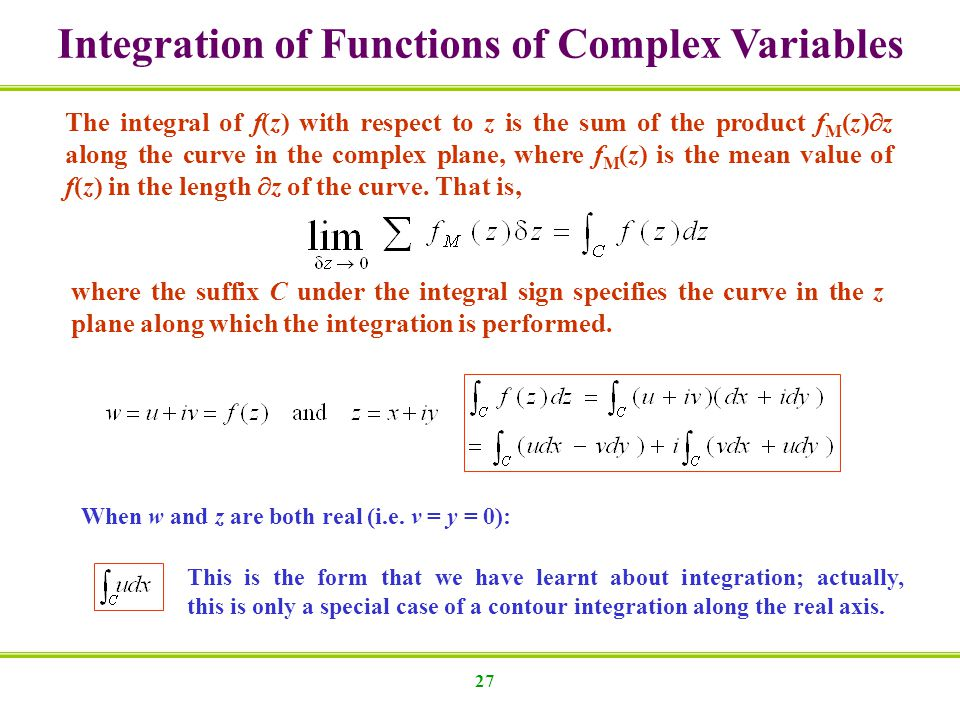 Integration of Functions of Complex Variables