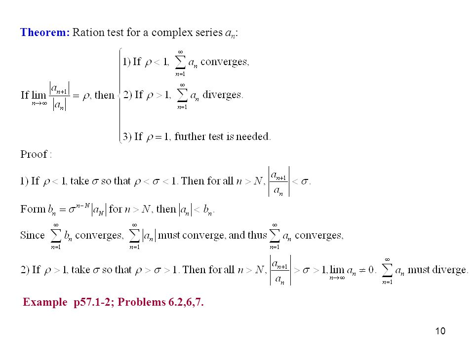 Theorem: Ration test for a complex series an: