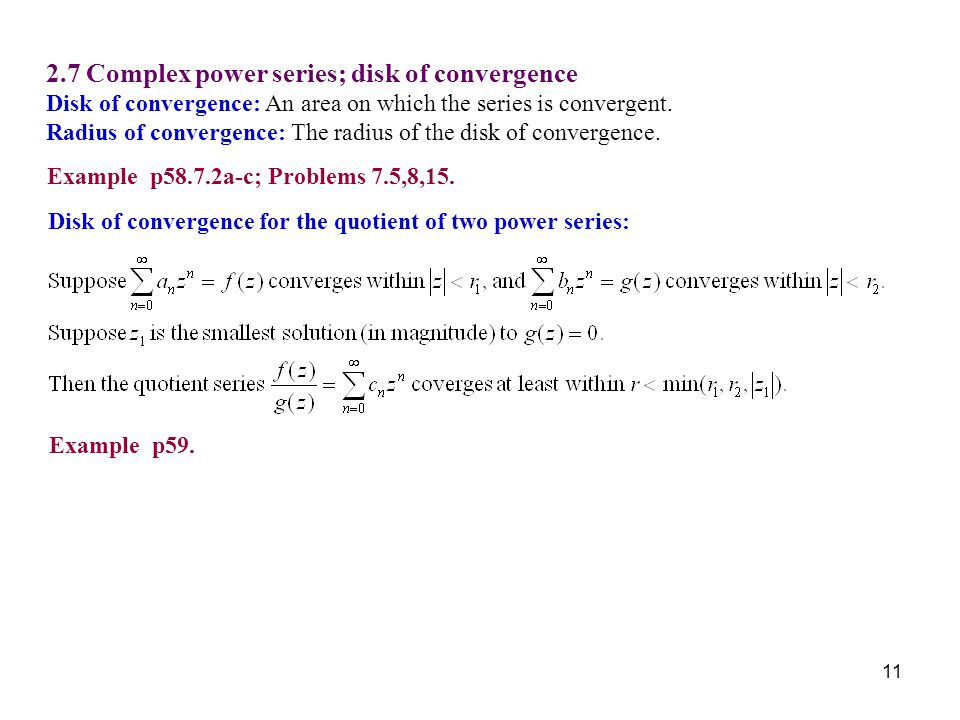 2.7 Complex power series; disk of convergence