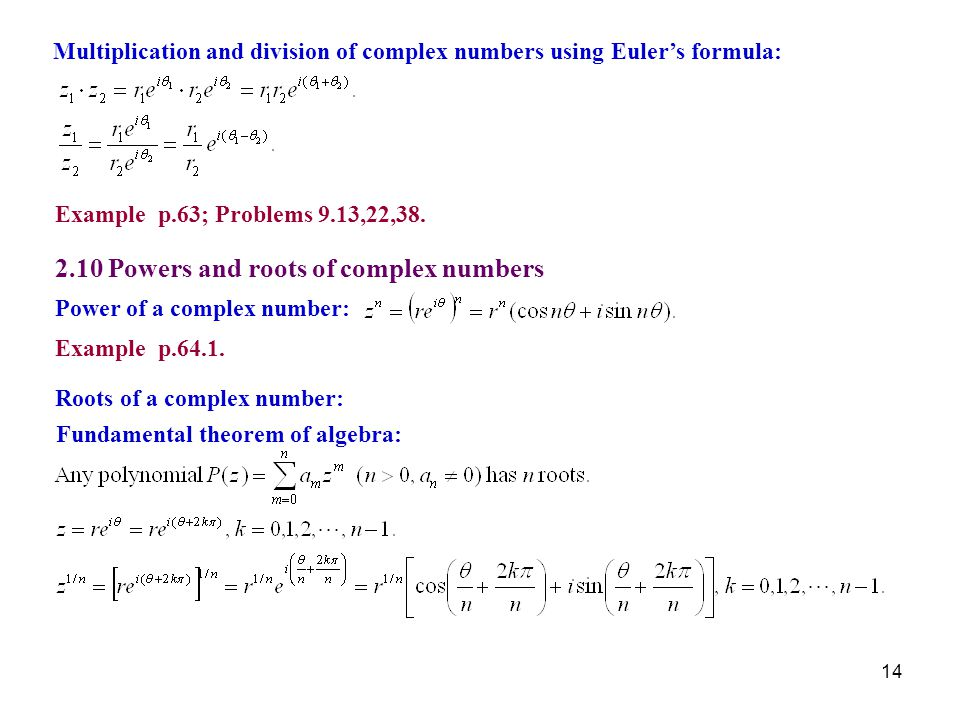 Power of a complex number: Roots of a complex number: