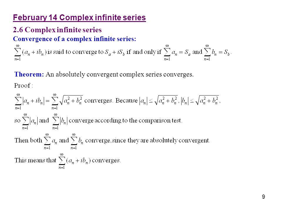 February 14 Complex infinite series 2.6 Complex infinite series