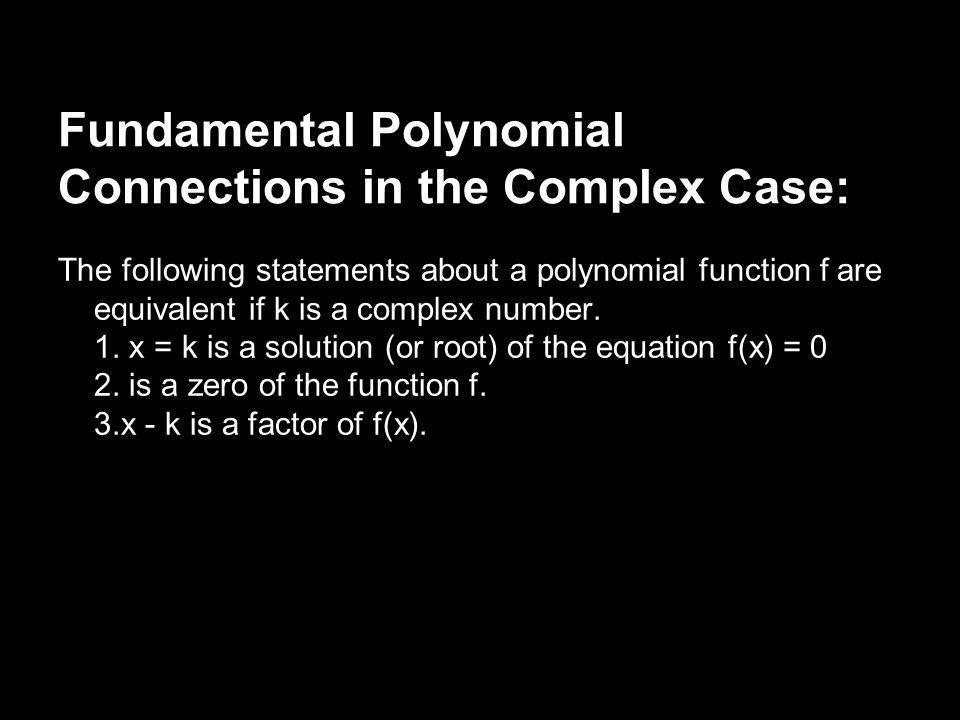 Fundamental Polynomial Connections in the Complex Case: