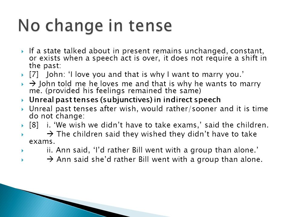 No change in tense