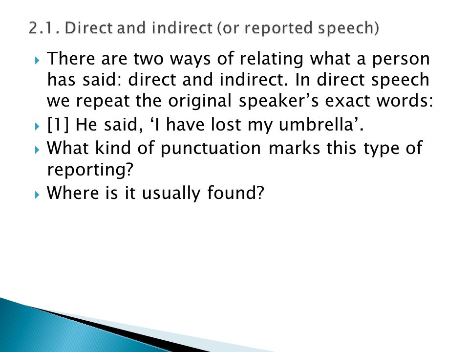 2.1. Direct and indirect (or reported speech)