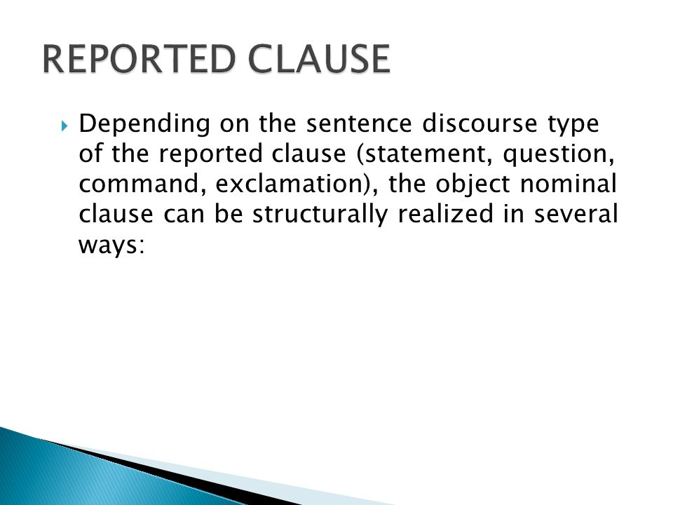 REPORTED CLAUSE