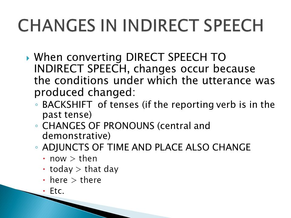 CHANGES IN INDIRECT SPEECH