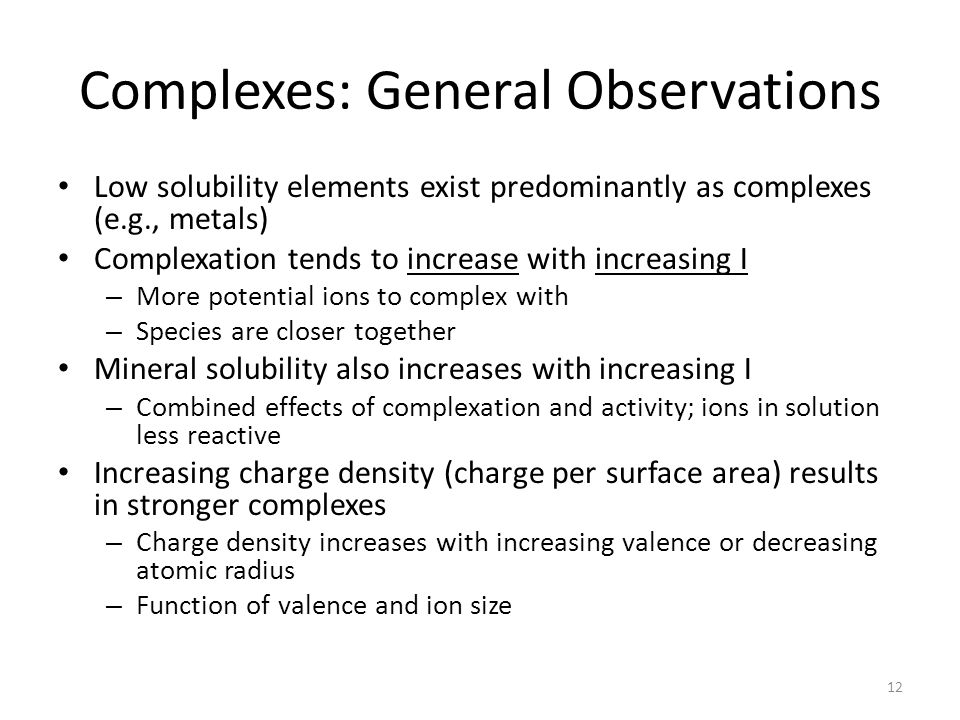 Complexes: General Observations