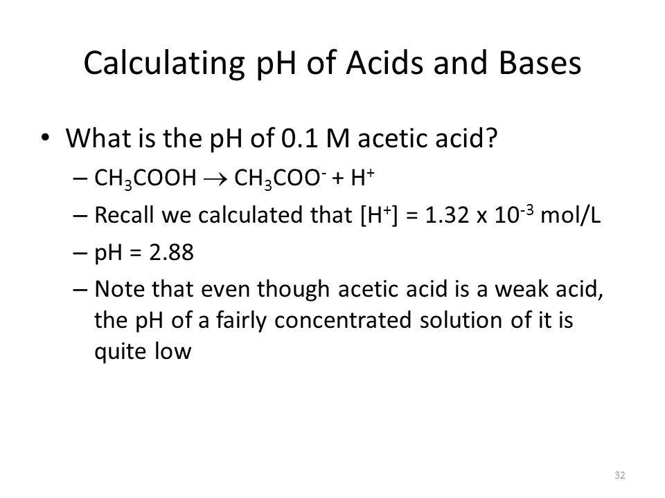 Calculating pH of Acids and Bases