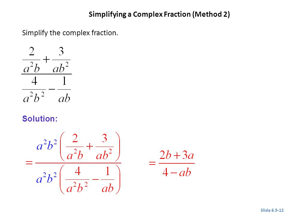 Simplifying a Complex Fraction (Method 2)