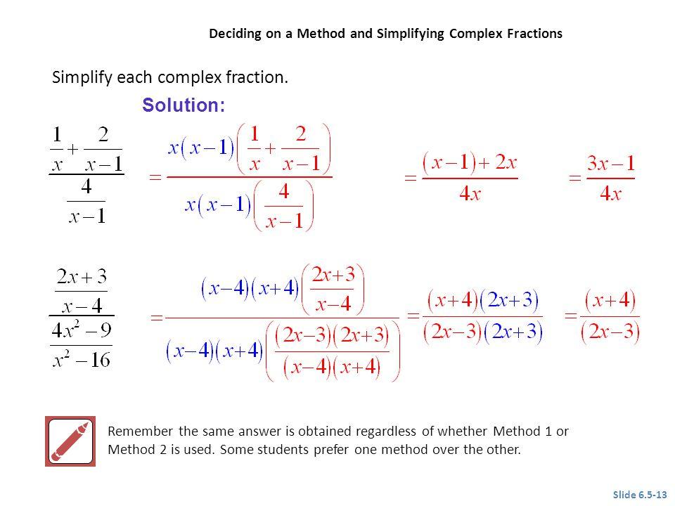 Simplify each complex fraction.