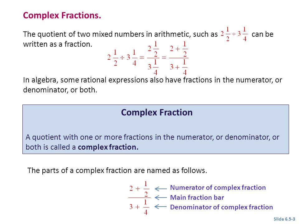 Complex Fractions. Complex Fraction