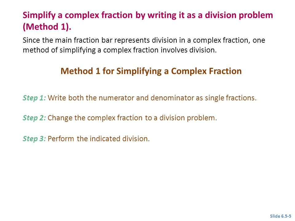Method 1 for Simplifying a Complex Fraction