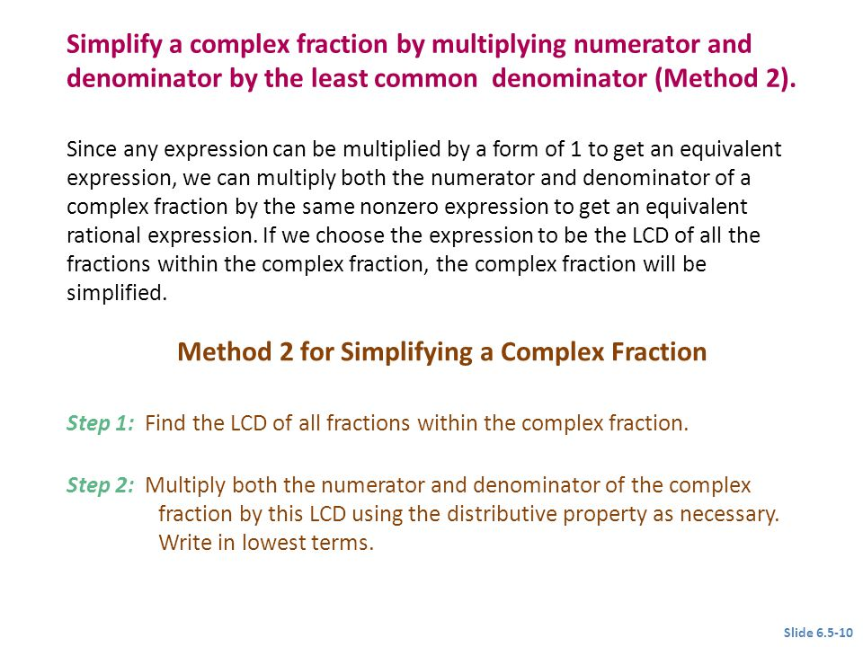 Method 2 for Simplifying a Complex Fraction