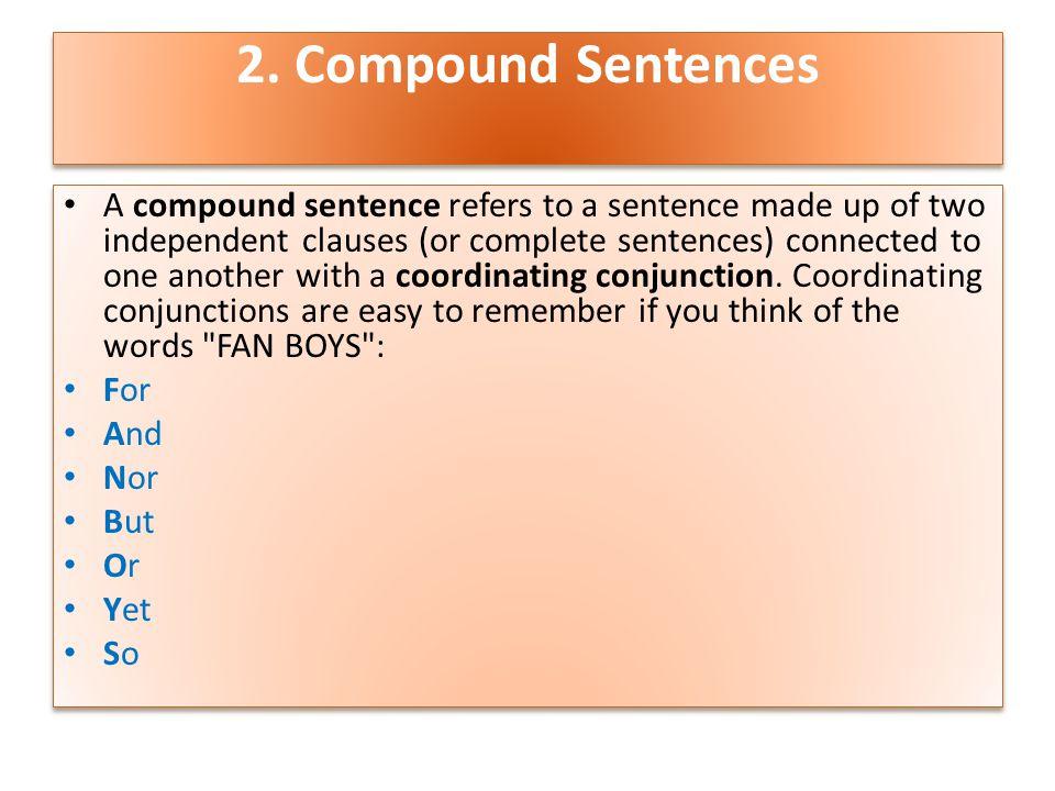 2. Compound Sentences