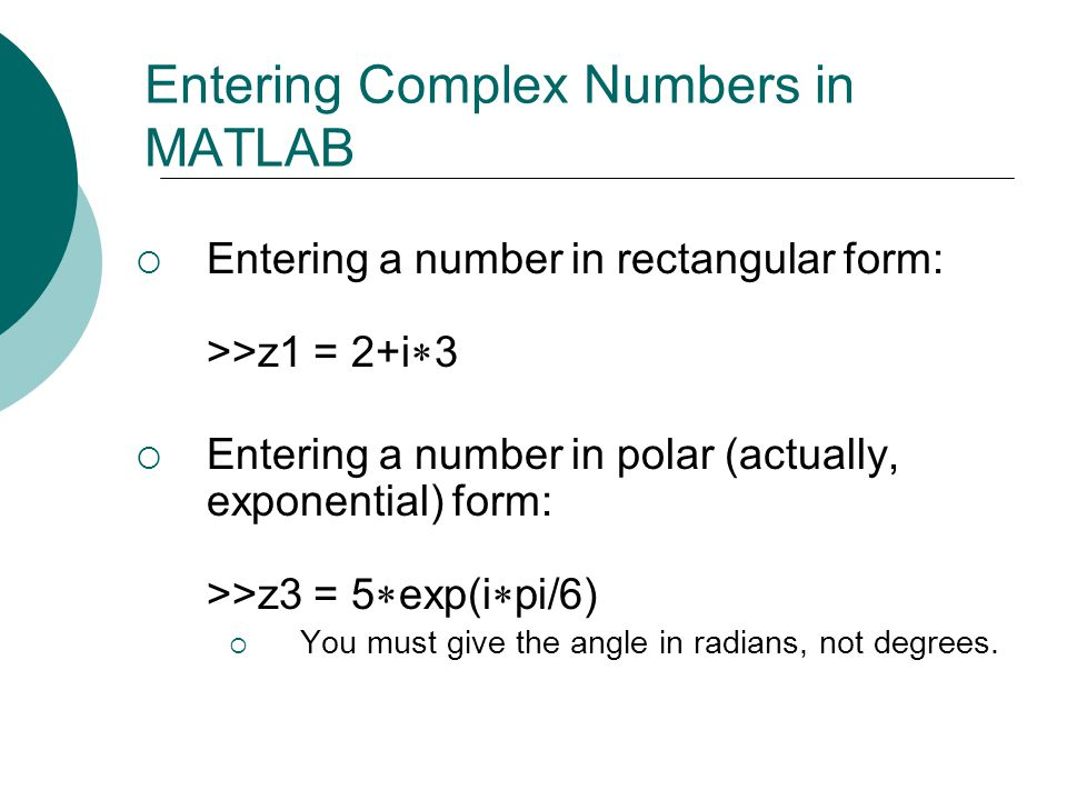 Entering Complex Numbers in MATLAB