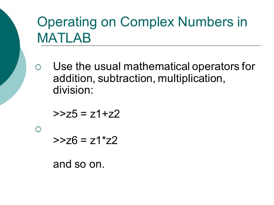 Operating on Complex Numbers in MATLAB