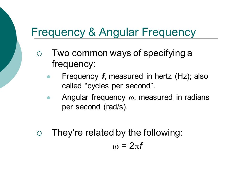Frequency & Angular Frequency