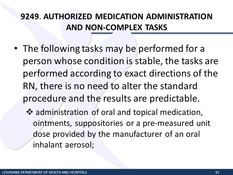 9249. AUTHORIZED MEDICATION ADMINISTRATION AND NON-COMPLEX TASKS