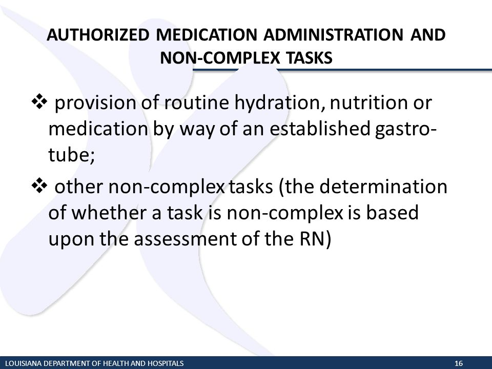 AUTHORIZED MEDICATION ADMINISTRATION AND NON-COMPLEX TASKS