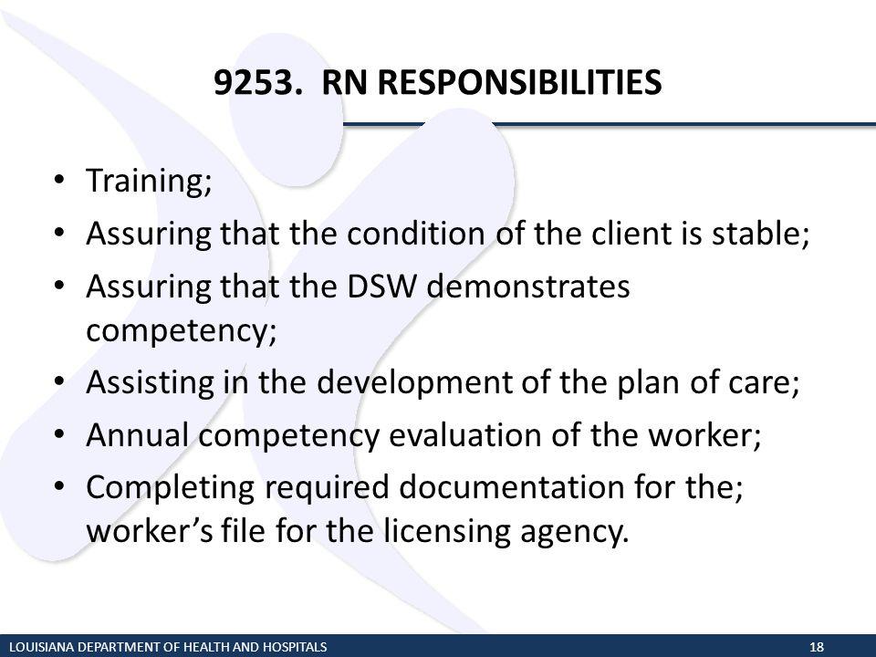 9253. RN RESPONSIBILITIES Training;