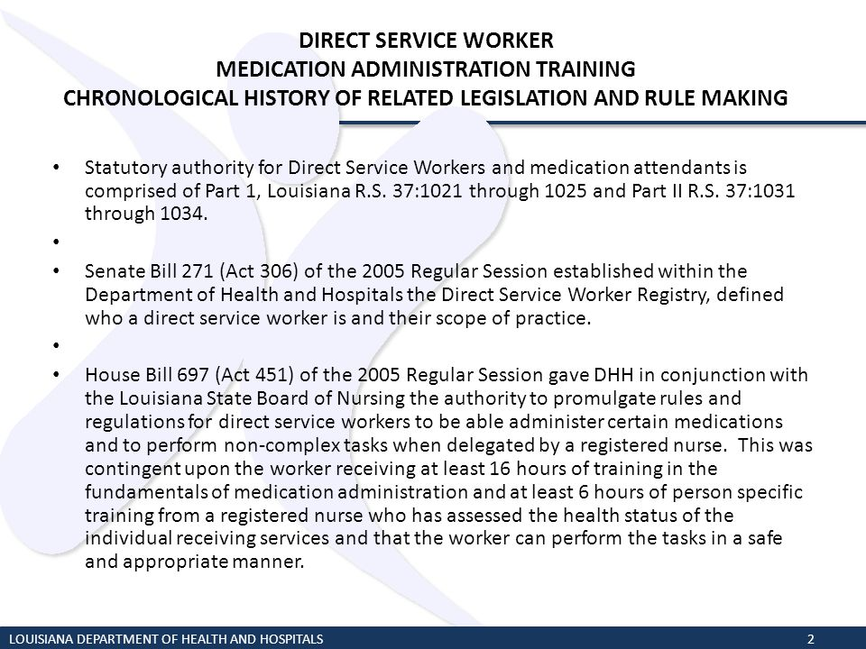 DIRECT SERVICE WORKER MEDICATION ADMINISTRATION TRAINING CHRONOLOGICAL HISTORY OF RELATED LEGISLATION AND RULE MAKING