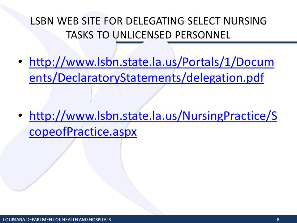 LSBN WEB SITE FOR DELEGATING SELECT NURSING TASKS TO UNLICENSED PERSONNEL