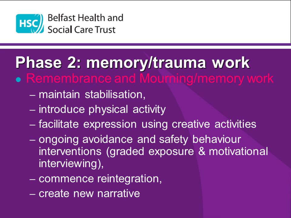 Phase 2: memory/trauma work