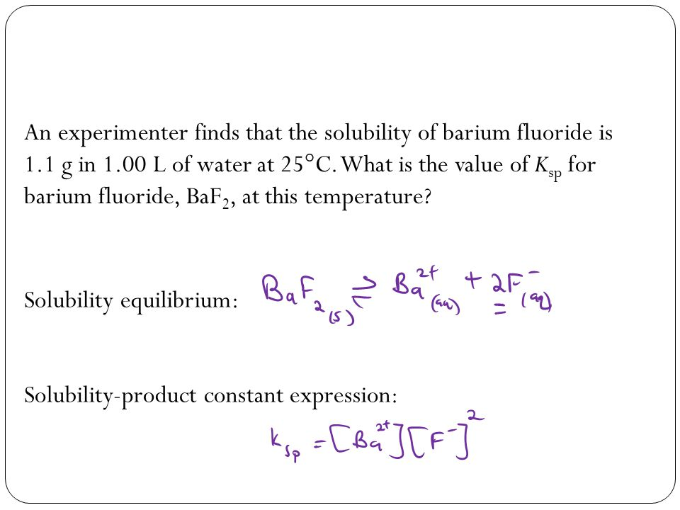 An experimenter finds that the solubility of barium fluoride is 1