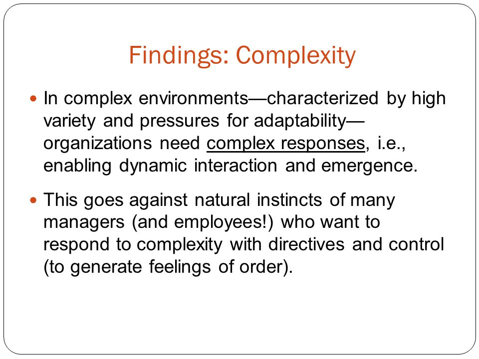 Findings: Complexity