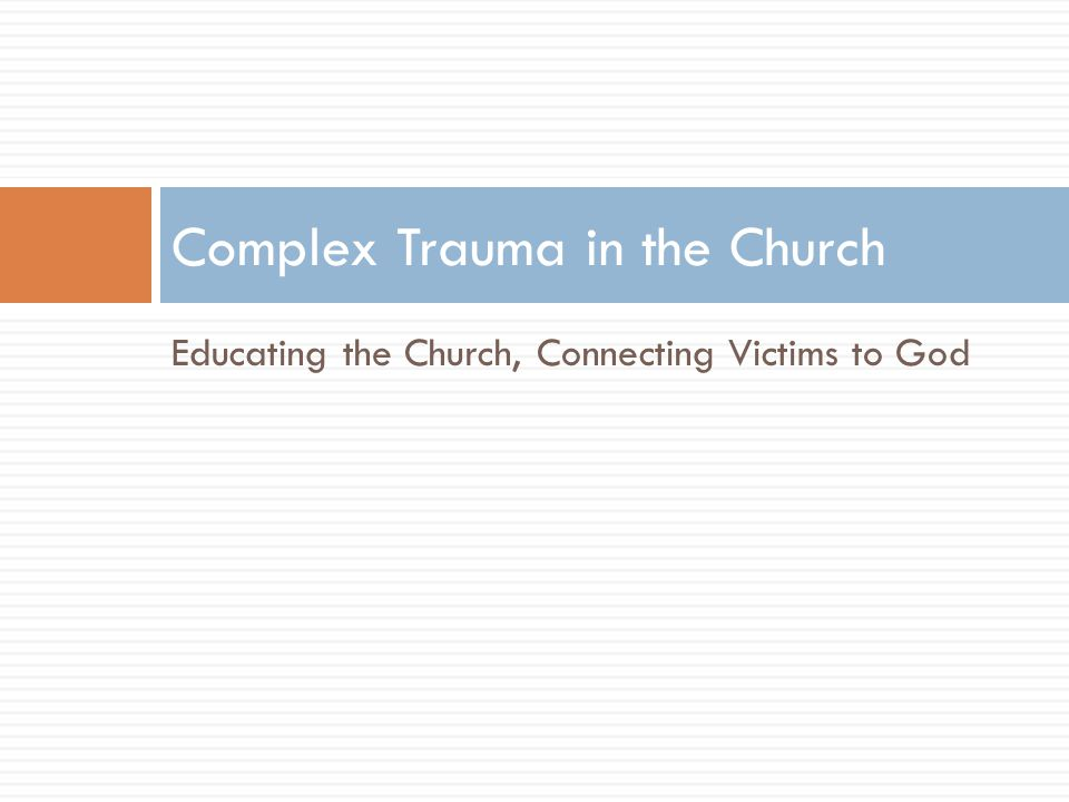 Complex Trauma in the Church