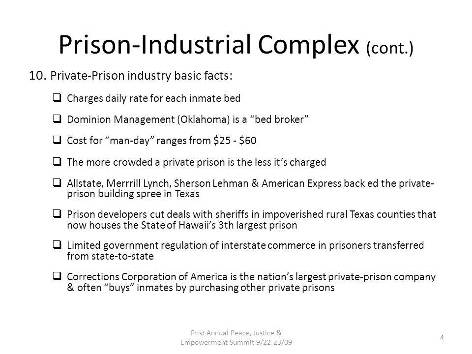 Prison-Industrial Complex (cont.)