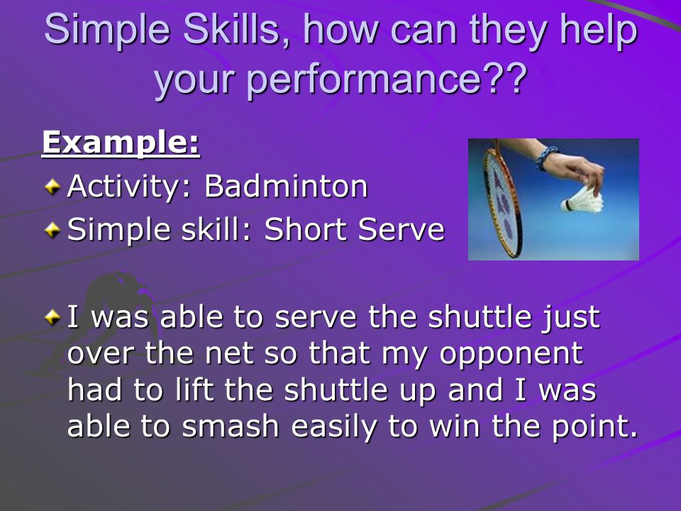 Simple Skills, how can they help your performance