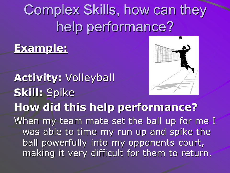 Complex Skills, how can they help performance