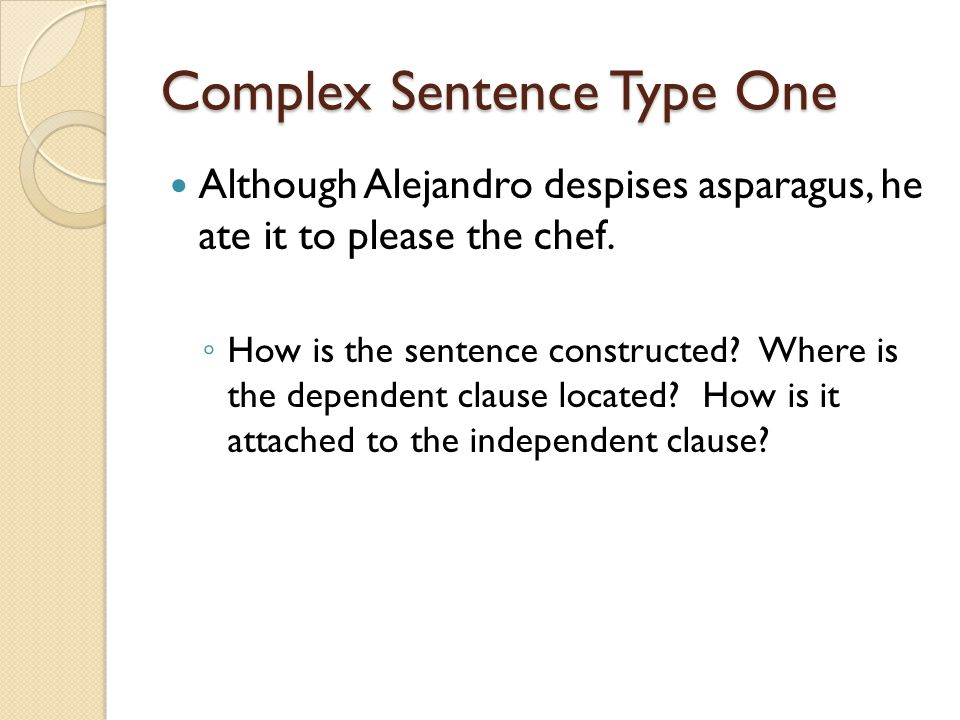 Complex Sentence Type One