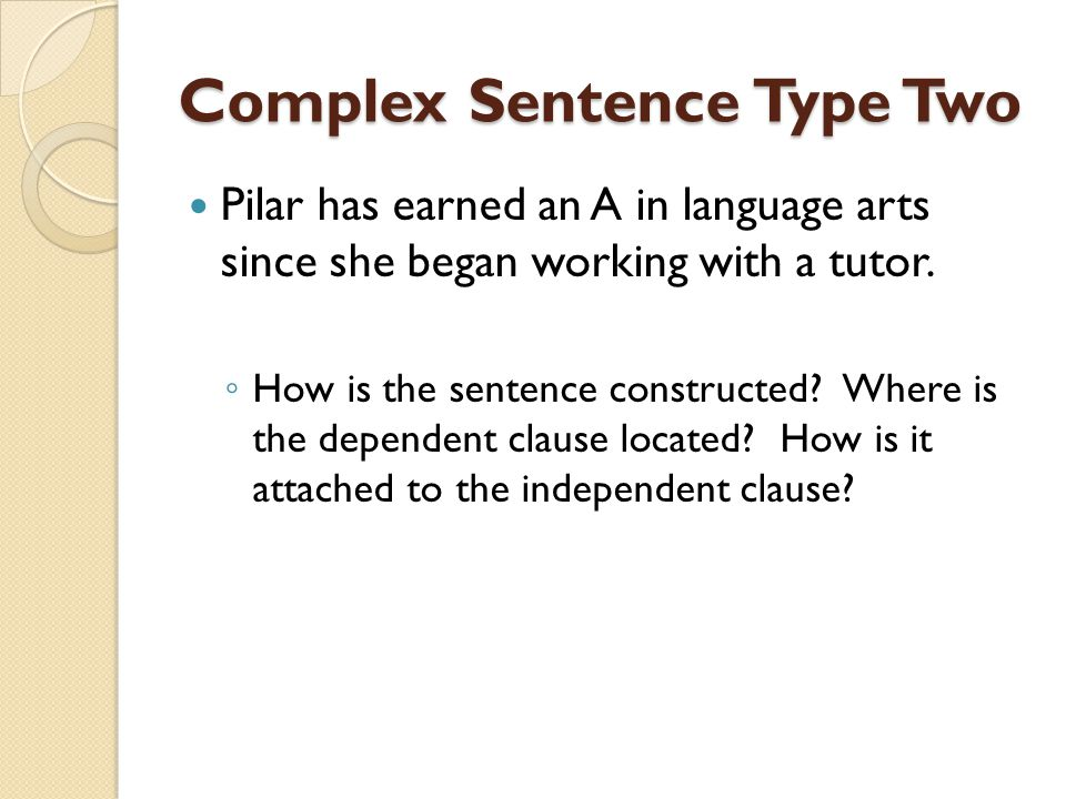 Complex Sentence Type Two