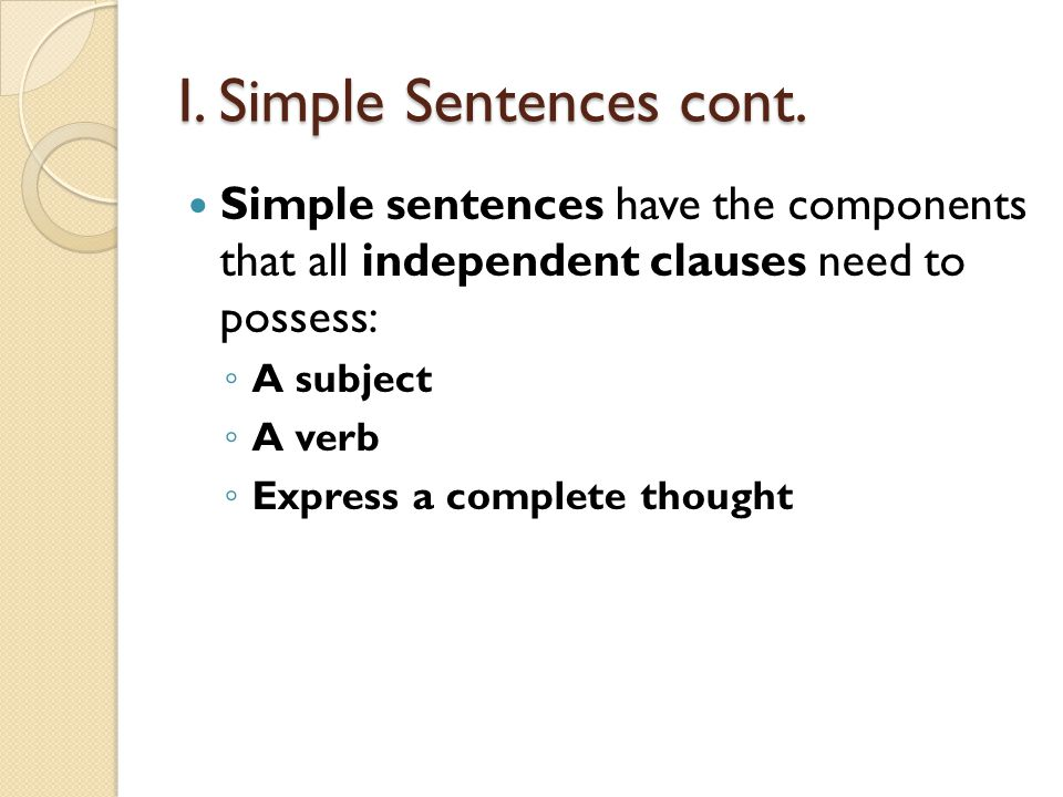 I. Simple Sentences cont.