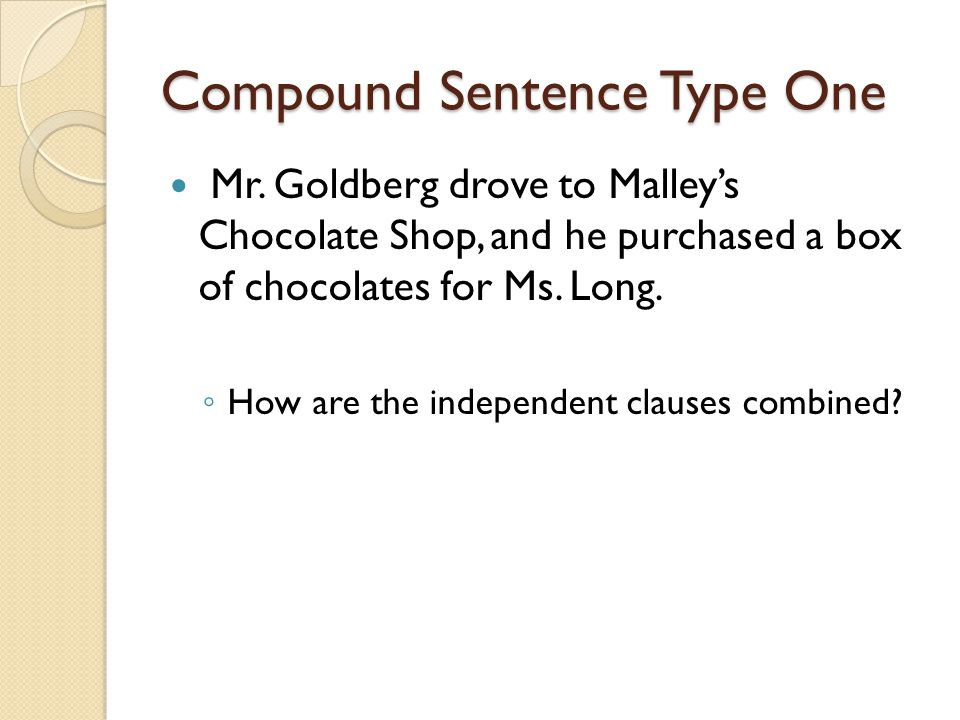Compound Sentence Type One