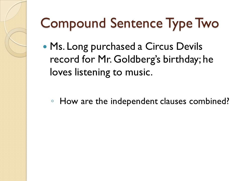 Compound Sentence Type Two
