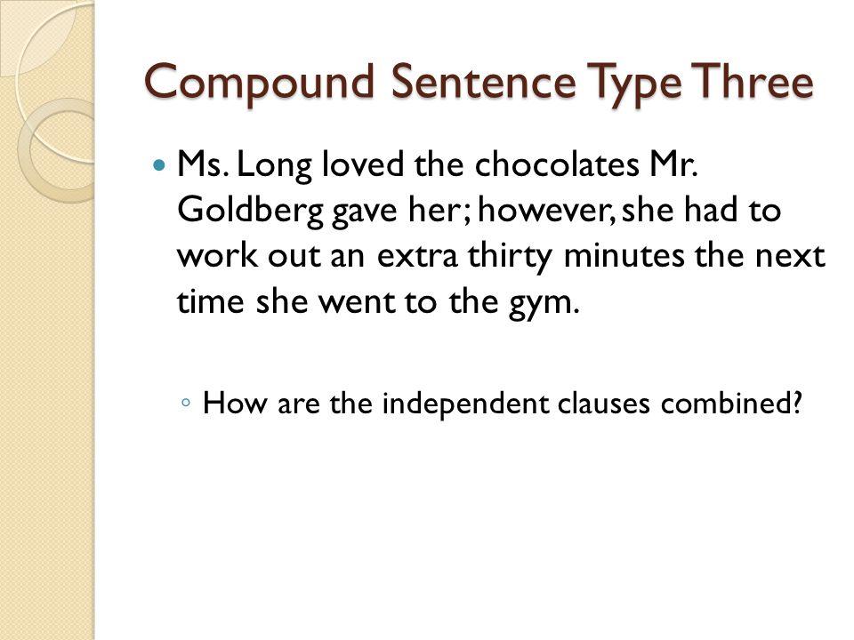 Compound Sentence Type Three