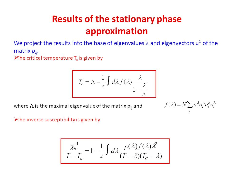 Results of the stationary phase approximation