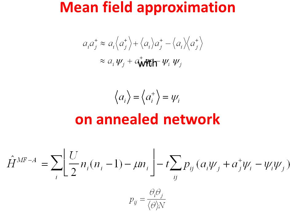 Mean field approximation with on annealed network