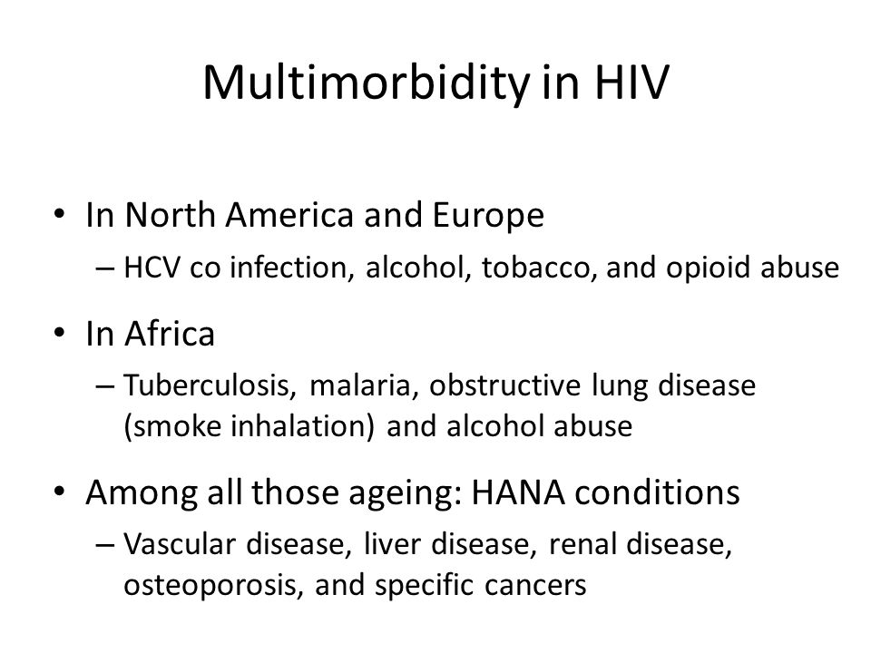 Multimorbidity in HIV In North America and Europe In Africa